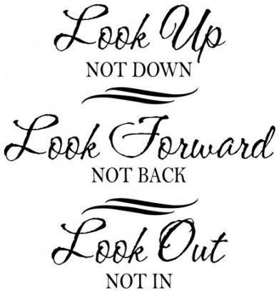 Look up Look forward Look out wallsticker wallstickers