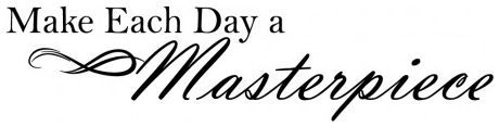 Make each day a masterpiece wallsticker wallstickers