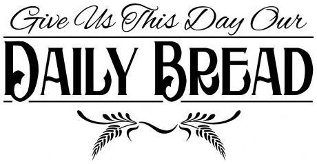 Give us this day our daily bread wallsticker wallstickers