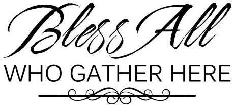 Bless all who gather here wallsticker wallstickers
