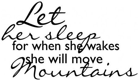 Let her sleep for when she wakes wallsticker wallstickers