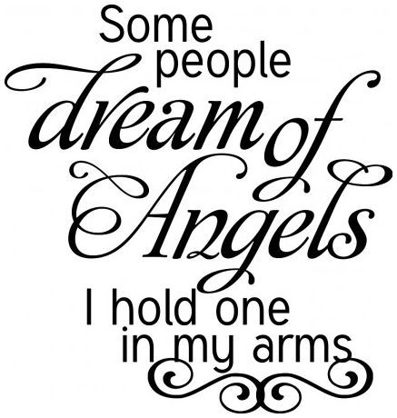 Some people dream of angels I hold in my arms wallsticker wallstickers