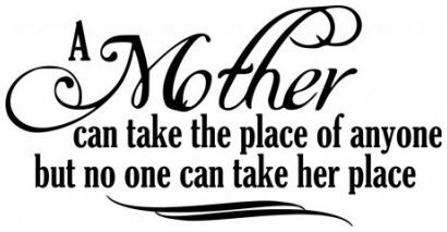 A mother can take the place of anyone wallsticker wallstickers