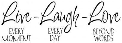 Live every moment Laugh every day Love beyond words wallsticker wallstickers
