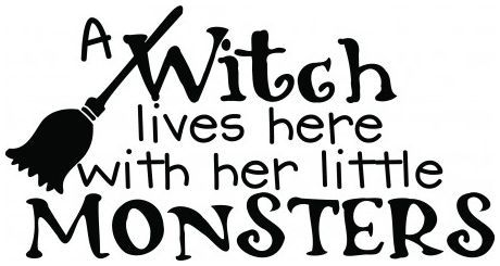 A witch lives here with her little monsters wallsticker wallstickers