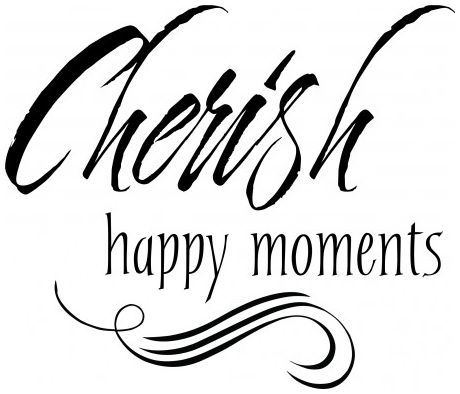 Cherish happy moments wallsticker wallstickers