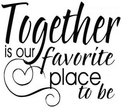Together is our favourite place to be wallsticker wallstickers