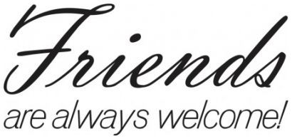 Friends are always welcome wallsticker wallstickers