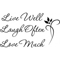 Live well laugh often love much wallsticker