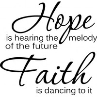 Hope is hearing the melody of the future wallsticker
