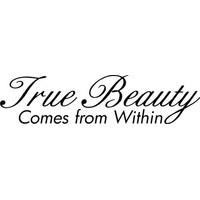 True beauty comes from within wallsticker