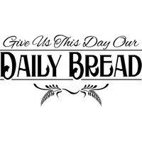 Give us this day our daily bread wallsticker