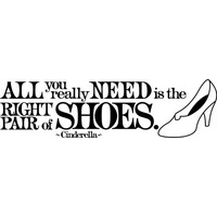 All you really need is the right pair of shoes wallsticker