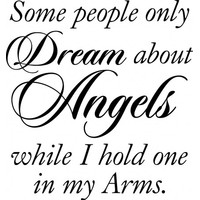 Some people only dream of angels wallsticker