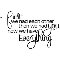 First we had each other wallsticker