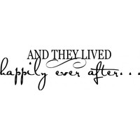 And they lived happily ever after wallsticker