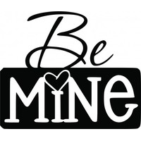 Be mine wallsticker