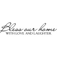 Bless our home with love and laughter wallsticker