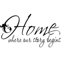 Home where our story begins wallsticker