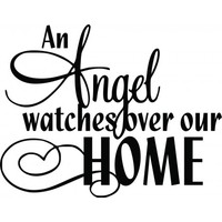 An angel watches over our home wallsticker