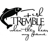 Fish tremble when they hear my name wallsticker