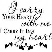 I carry your heart with me in my heart wallsticker